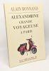Alexandrine  grande voyageuse à Paris --- avec hommage de l'auteur. Bonnand Alain