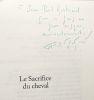 Le sacrifice du cheval --- avec hommage de l'auteur. Bhattacharya Lokenath  Bhattacharya France