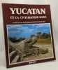 Yucatan et la civilisation maya. WIESENTHAL M. MONFORT F