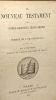 Le nouveau testament de Notre-Seigneur Jésus-Christ - version de J. FR. Ostervald révisée par CH. L. Frossard. Osterval J. FR. Frossard CH. L