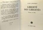 Liberté des libertés - collection de littérature et d'art dirigée par François Di Dio --- exemplaire numéroté. Jouffroy Alain