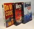 Forteresse digitale + Le symbole perdu + Da Vinci Code --- 3 livres. Brown Dan