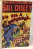 La mort ne prévient pas - 2 livres compilés en un volume des aventures de Bill Disley: Du fil à retordre + rien ne vas plus. Flanigham