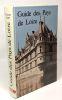 Guide des pays de Loire. Liger Florent
