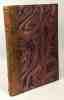 Cantegril - bois en couleurs de Clément Serveau. Escholier Raymond