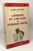Langues et langage en Afrique noire - coll. bibliothèque scientifique. Alexandre Pierre