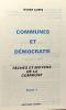 Communes et démocratie - tâches et moyens de la commune - Tome 1 + Les Communes et le Pays 2. Aubin Roger