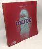 MAROC MAGIE DES LIEUX. Collectif