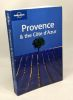 Lonely Planet (en anglais) : Provence and the Côte d'Azur. Nicola Williams  Fran Parnell  Lonely planet