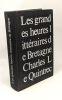 Les grandes heures littéraires de Bretagne. Charles Le Quintrec  Charles Le Quintrec