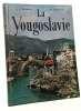 La yougoslavie. Berrier Jean-Claude Maréchal M