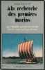 A la recherche des premiers marins - De l'Age de glace à la conquête des Normands. Banbury Philip