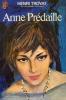 Anne Predaille. Troyat Henri