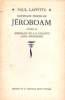 Nouveaux propos de jeroboam precedes de jeroboam ou la finance sans meningite. Laffitte Paul