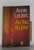 Au Feu Du Jour. Leclerc Annie