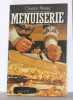 Menuiserie. Pessey Christian