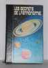 Les secrets de l'astronomie volume I le ciel et la terre. Boschetti  Sevin  Fleuriot