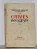 Les crimes innocents. Arnoux Alexandre