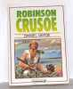 Robinson Crusoé. Defoe Daniel
