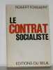 Le contrat socialiste. Fossaert Robert