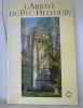 L'Abbaye du Bec-Hellouin (Monographies / Caisse nationale des monuments historiques et des sites). Michel De Bouard