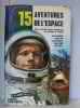 15 aventures de l'espace. Appell Claude