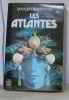 Les atlantes. Bordonove Georges
