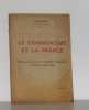 Le communisme et la france discours prononcé à l'assemblée nationale le 16 novembre 1948. Moch Jules