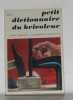 Petit dictionnaire du bricoleur. Chevillon Michel