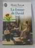 La femme de david. Henri Troyat