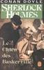 Sherlock holmes : le chien des baskerville. Conan Doyle
