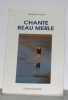 Chante Beau Merle. Arnaud  Michele