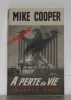 A perte de vie. Cooper Mike