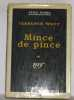 Mince de pince. Weff Clarence