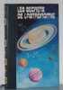Les secrets de l'astronomie vol III la science des astres. Collectif