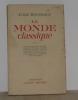 Le monde classique tome III. Rousseaux André