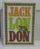 Oeuvres Tome I histoires de bêtes. London Jack