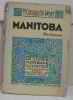 Manitoba. Constantin-weyer M