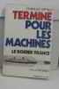 """Terminé pour les machines le dossier """"france"""". Offrey Charles"""