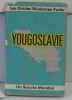 Yougoslavie. Collectif