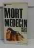 La mort médecin. Cousin Michel