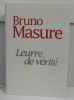 Leurre de vérité. Masure Bruno