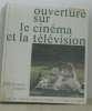 Ouverture sur le cinéma et la télévision. Baticle Yveline