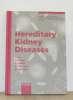 Hereditary kidney diseases vol 122. A. Sessa  F. Conte  M.meroni  G.battini