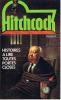 Histoires a lire toutes portes closes. Hitchcock Alfred