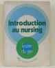 Introduction au nursing. Kozier  Barbara Blackwood