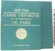 1818-1968 Caisse d' épargne et de prévoyance de paris.