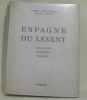Espagne du levant. Deffontaines Pierre  Durliat Marcel