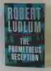 The Prometheus Deception. Ludlum  Robert