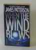 When the wind blows. Patterson James